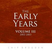 The Early Years: Volume III