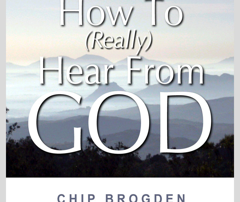 How to (Really) Hear from God