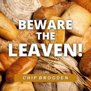 Beware the Leaven!