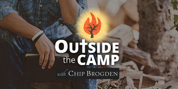 "OTC #0: Following Jesus ""Outside the Camp"""