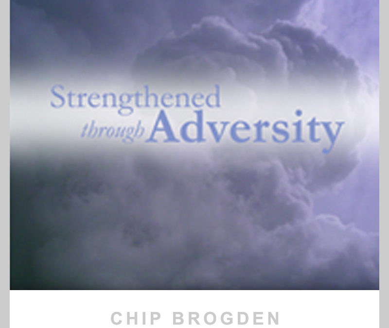 Strengthened Through Adversity